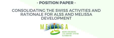 Position Paper - Consolidating the Swiss activities and rationale for ALSS and MELiSSA development