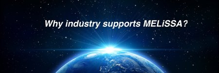 Why industry supports MELiSSA ?